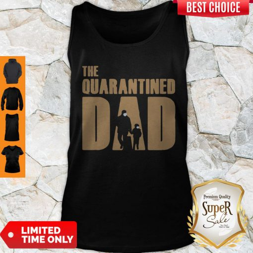 Top Dad And Son Mask The Quarantined Dad Tank Top