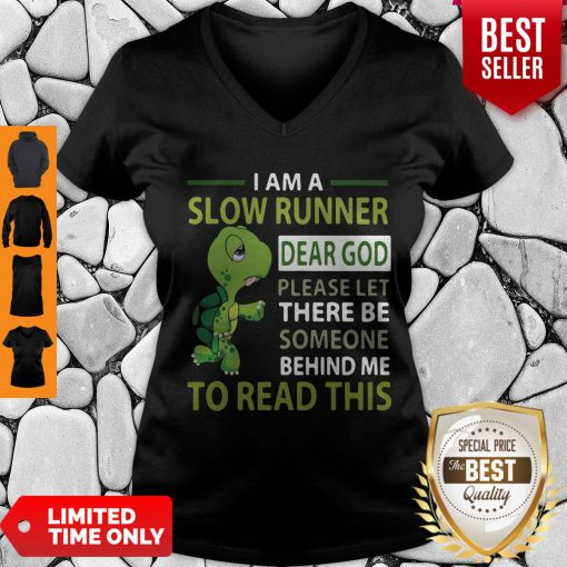 Top Turtle I Am A Slow Cyclist Dear God Please Let There Be Someone Behind V-neck