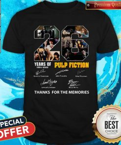 22 Years Of 1994 2020 Pulp Fiction Thank You For The Memories Signatures Shirt