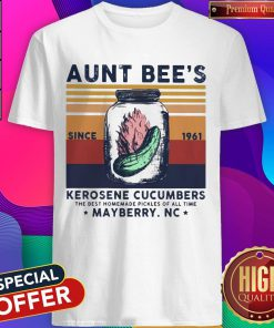 Aunt Bee's Since 1961 Kerosene Cucumbers The Best Homemade Pickles Of All Time Mayberry Nc Vintage Shirt