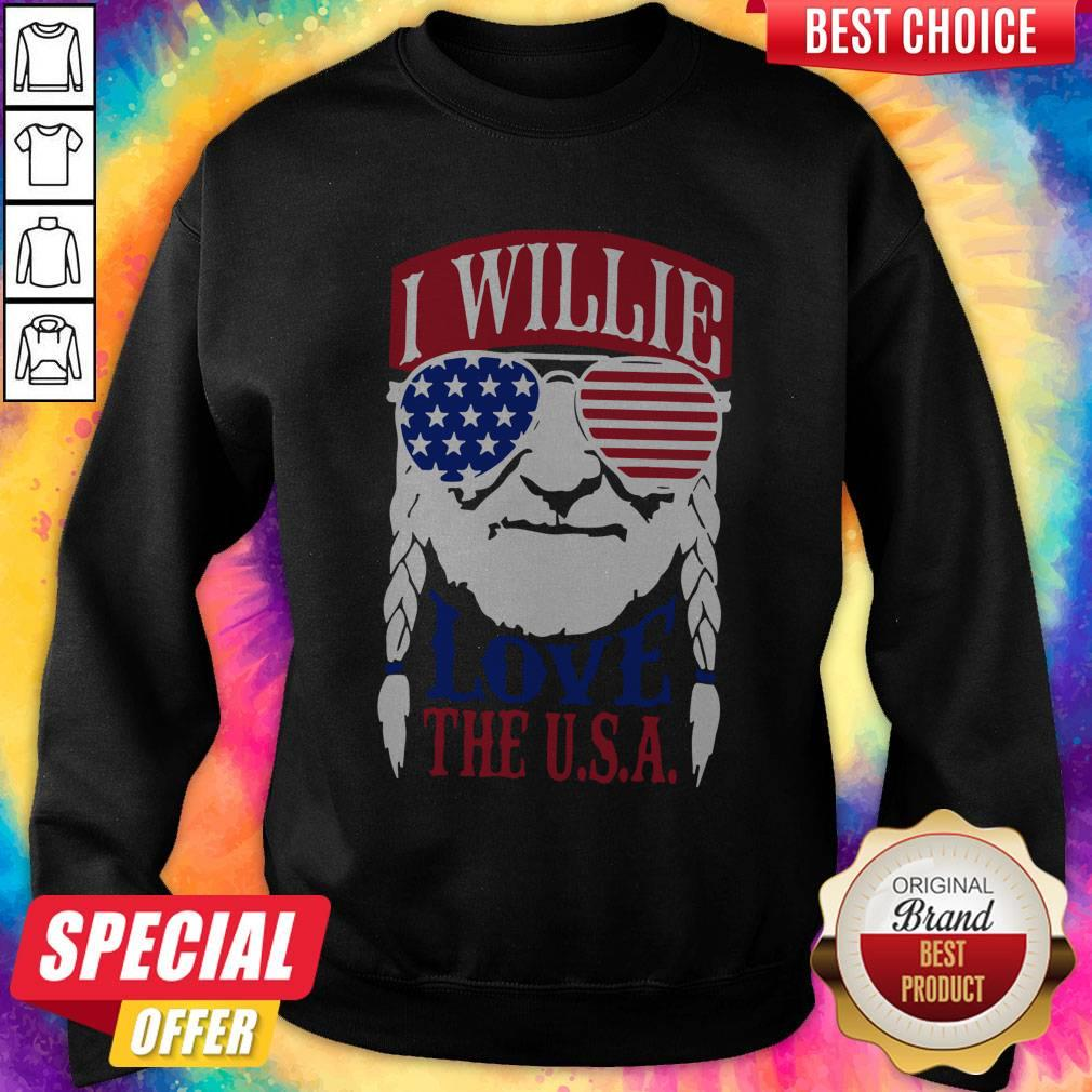 Awesome I Willie Love The USA Sweatshirt