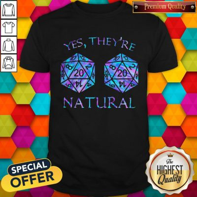 Awesome Yes They're Natural Shirt