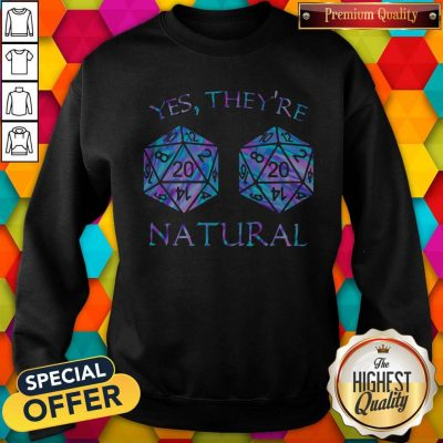 Awesome Yes They're Natural Sweatshirt