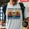 Billiard Where's The Cue Ball Going Vintage Retro Shirt