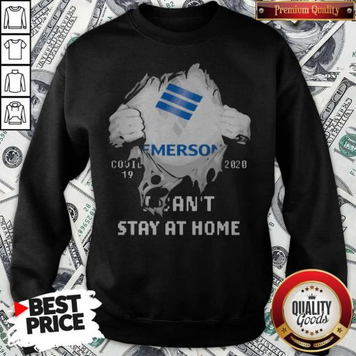 Blood Inside Me Emerson Electric Covid 19 2020 I Can't Stay At Home Sweatshirt