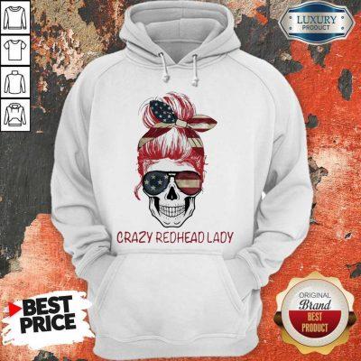 Crazy Redhead Lady Skull America Hoodie