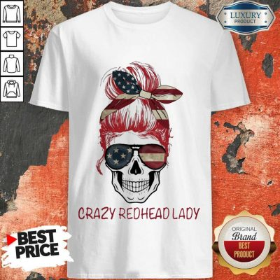 Crazy Redhead Lady Skull America Shirt