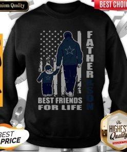 Dallas Cowboy Fatherand Son Best Friend For Life Flag American Sweatshirt