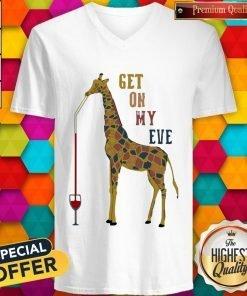 Giraffe Drink Wine Get On My Level V-neck