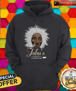 Jobu's Rum Is Very Bad To Steal Hoodie