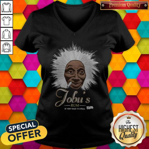 Jobu's Rum Is Very Bad To Steal V-neck