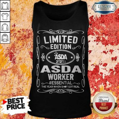 Limited Edition ASDA 2020 ASDA Worker #Essential The Year When Shit Got Real Tank Top