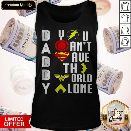 Marvel Heroes Daddy You Can't Save The World Alone Tank Top