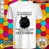 Never Underestimate A Woman Who Loves Cats And Was Born In December V-neck