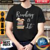 Nice Reading Is Lit Book Shirt