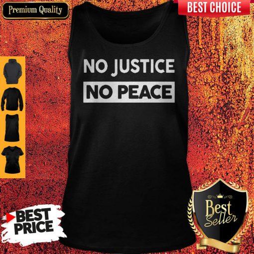No Justice No Peace Style Tank Top