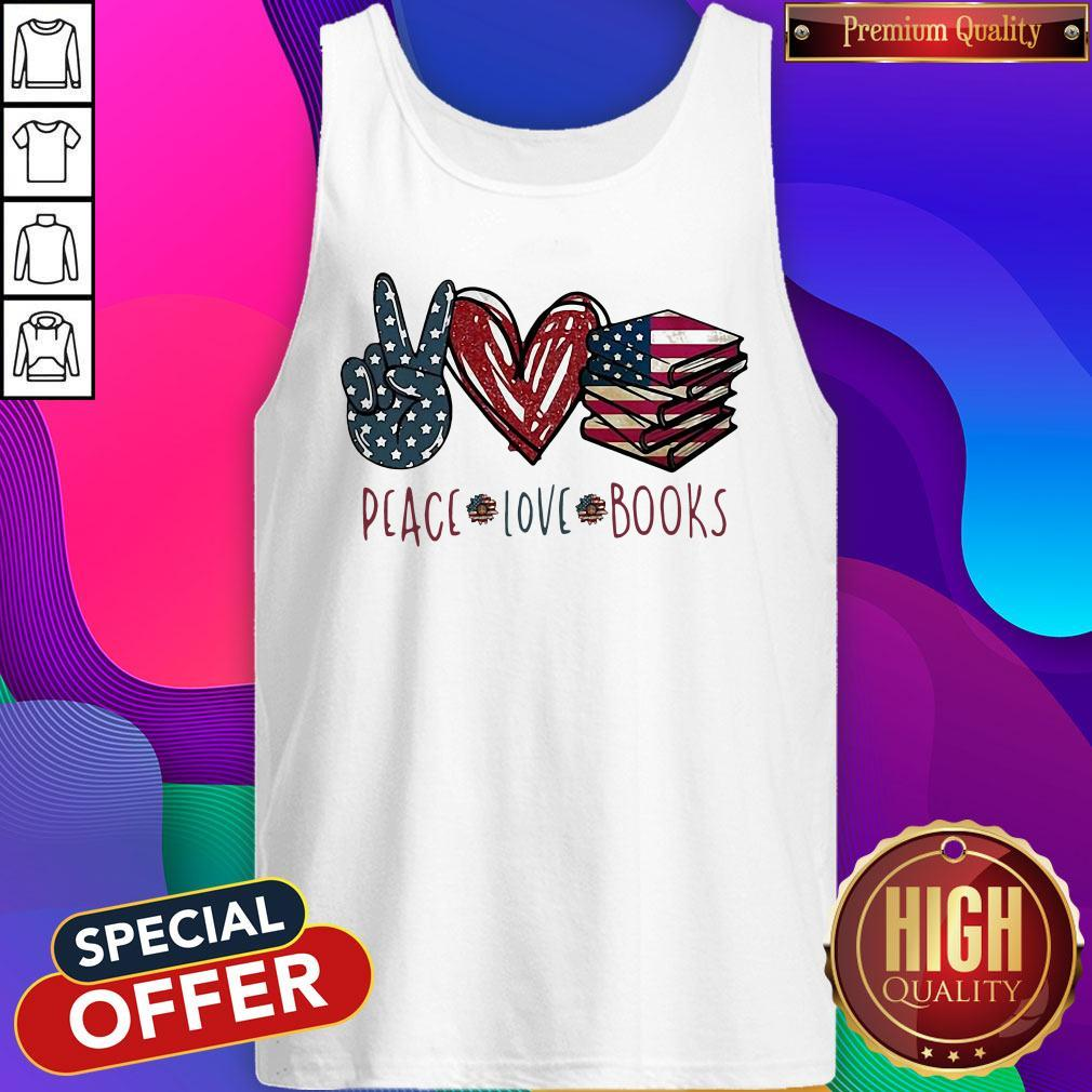 Peace Love Books American Flag Independence Day Tank Top