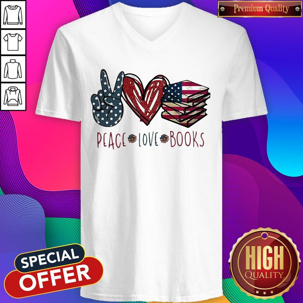 Peace Love Books American Flag Independence Day V-neck