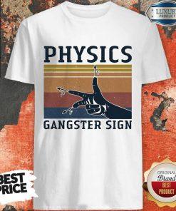 Physics Gangster Sign Vintage Shirt