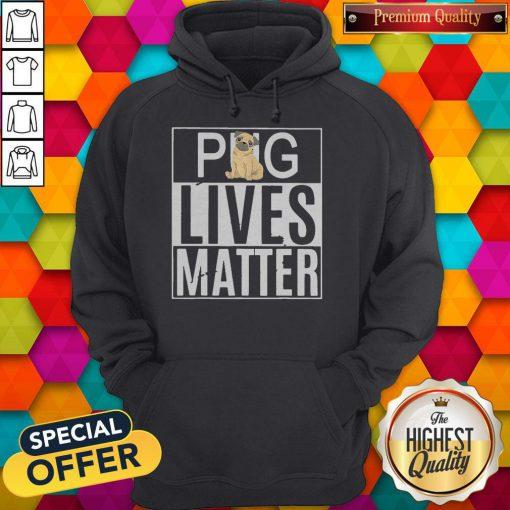 Pug Lives Matter Dog Hoodie