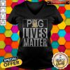 Pug Lives Matter Dog V-neck