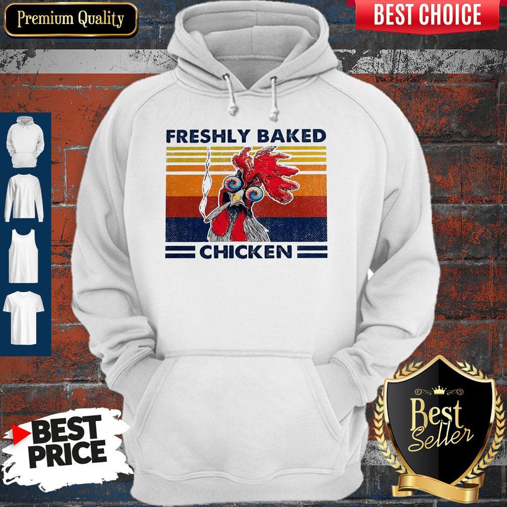 Top Freshly Baked Chicken Vintage Hoodie