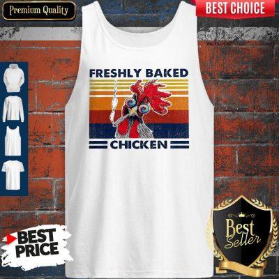 Top Freshly Baked Chicken Vintage Tank Top