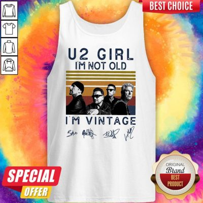 U2 Girl I'm Not Old I'm Vintage Retro Signatures Tank Top