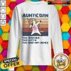 Unicorn Dabbing Aunticorn The Woman The Myth The Bad Influence Vintage Sweatshirt