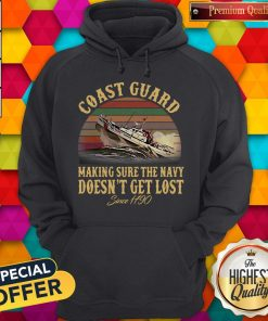 US Coast Guard Making Sure The Navy Doesn't Get Lost Since 1790 Vintage Hoodie