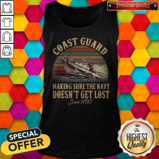 US Coast Guard Making Sure The Navy Doesn't Get Lost Since 1790 Vintage Tank Top