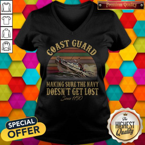 US Coast Guard Making Sure The Navy Doesn't Get Lost Since 1790 Vintage V-neck