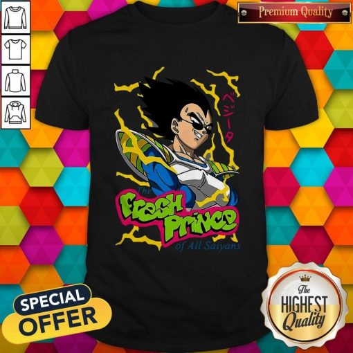 Vegeta The Fresh Prince Of All Saiyans Shirt