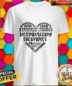 Warm Kindhearted Driven Patient Caregiver Shirt