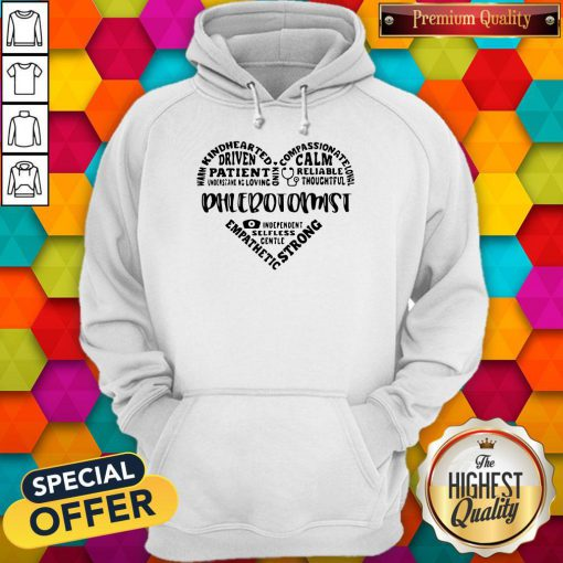 Warm Kindhearted Driven Patient Phlebotomist Hoodie