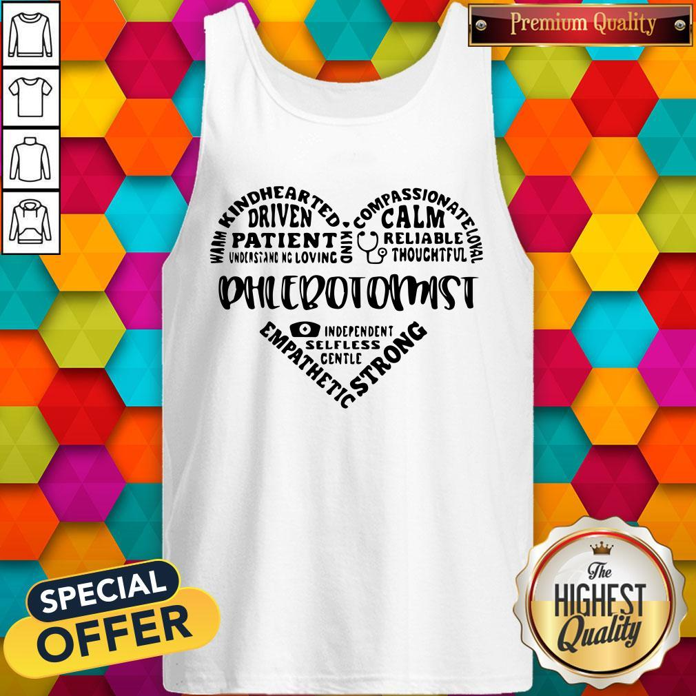 Warm Kindhearted Driven Patient Phlebotomist Tank Top