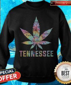 Weed Marijuana Tennessee To Map Sweatshirt