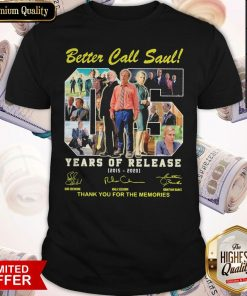 Better Call Saul 05 Years Of Release 2015 2020 Thank You For The Memories Signatures Shirt