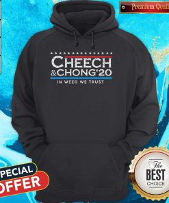 Cheech And Chong' 20 In weed We Trust Hoodie