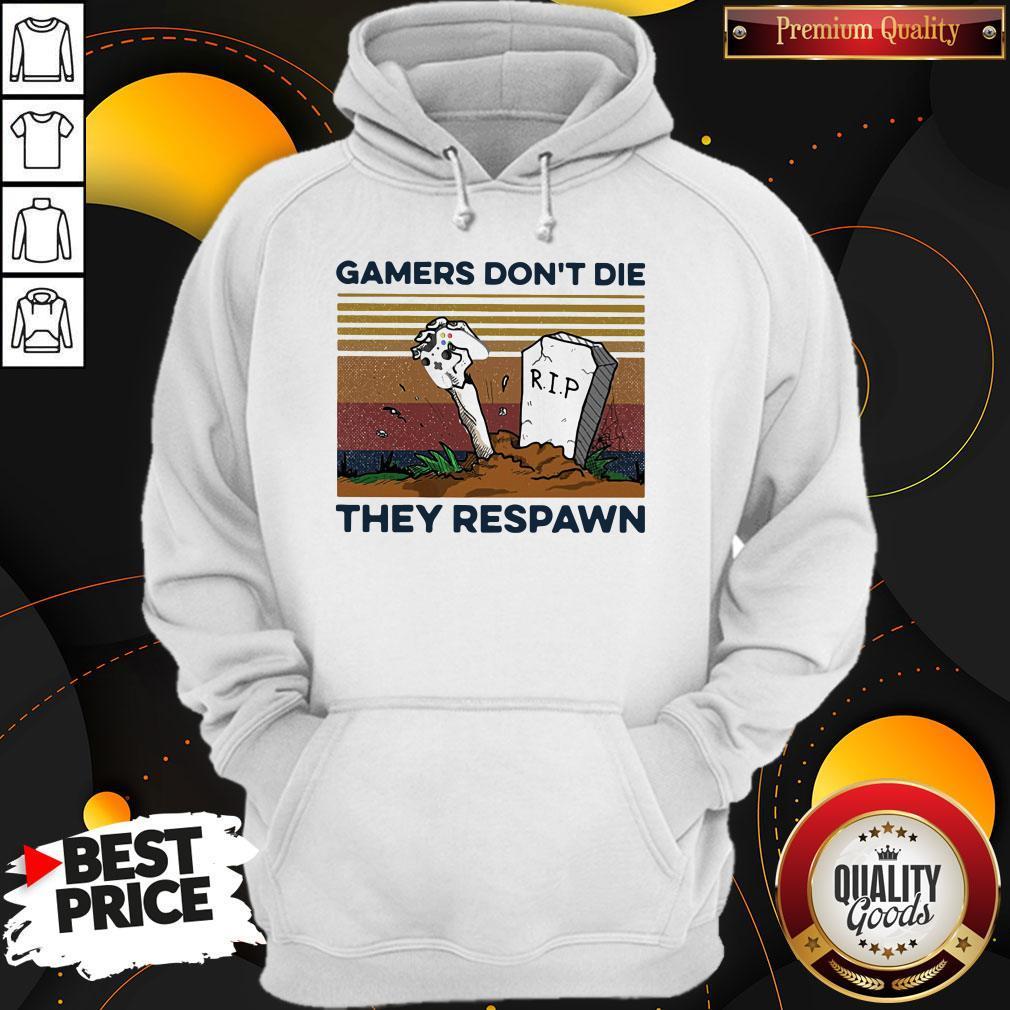Gamers Don't Die They Respawn Vintage Retro Hoodie
