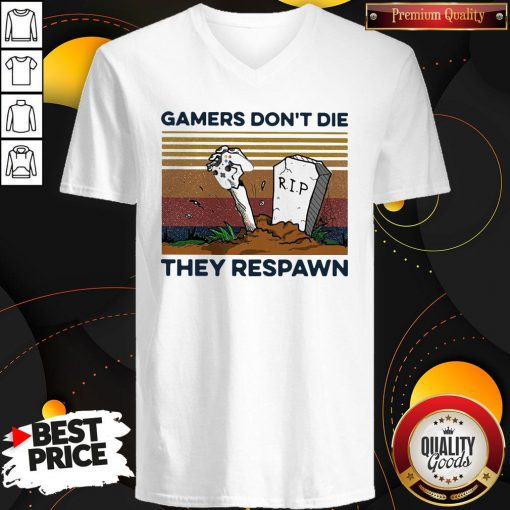 Gamers Don't Die They Respawn Vintage Retro V-neck