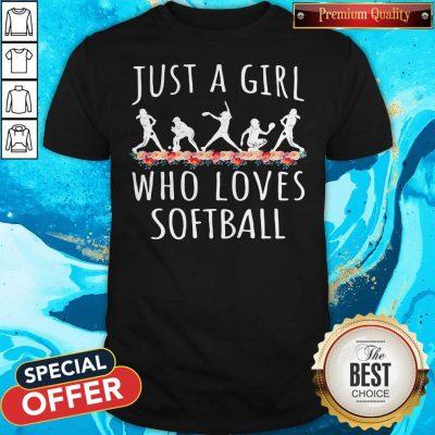 Just A Girl Who Love Softball Shirt