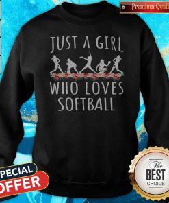 Just A Girl Who Love Softball Sweatshirt