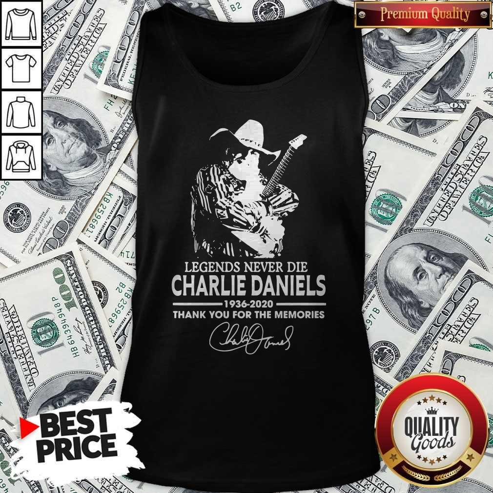 Legends Never Die Charlie Daniels 1936-2020 Thank You For The Memories Signature Tank Top