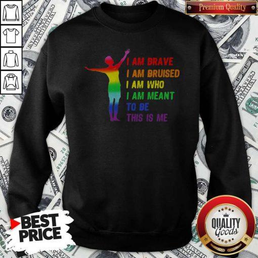 Megan Rapinoe I Am Brave Bruised Who Meant To Be LGBT Flag Sweatshirt