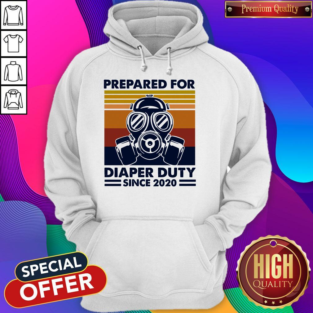Prepared For Diaper Duty Since 2020 Father Hoodie