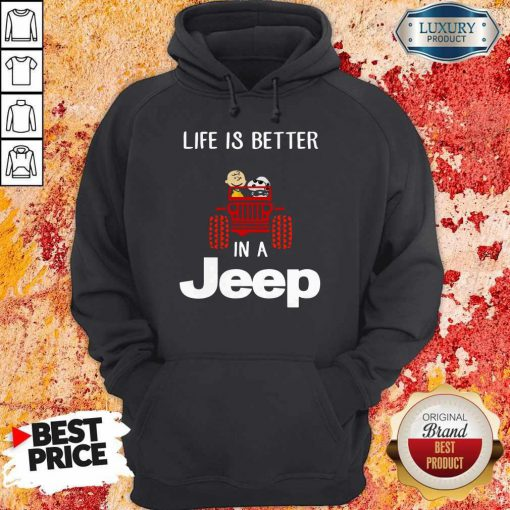 Snoopy And Charlie Brown Driving Life Is Better In A Jeep Hoodie