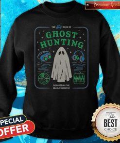 The Big Book Of Ghost Hunting Sweatshirt