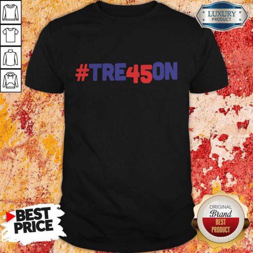 #Tre45on Anti Trump Treason Shirt