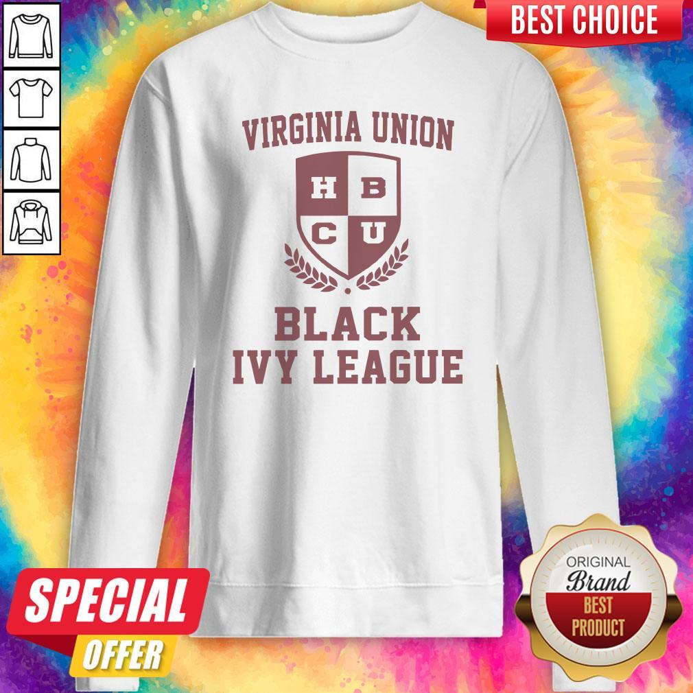 Virginia Union HBCU Black Ivy League Virginia Union HBCU Black Ivy League Sweatshirt